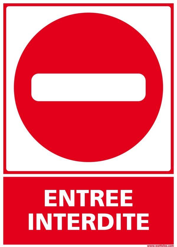 Signalétique entree interdite